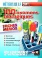 Couverture de l'ouvrage Les 100 examens biologiques - métiers de la santé