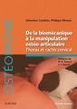 Couverture de l'ouvrage De la biomécanique à la manipulation ostéo-articulaire