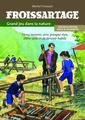 Couverture de l'ouvrage Froissartage - Grand jeu dans la nature
