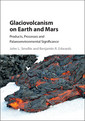 Couverture de l'ouvrage Glaciovolcanism on Earth and Mars