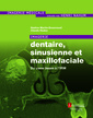 Couverture de l'ouvrage Imagerie dentaire, sinusienne et maxillofaciale