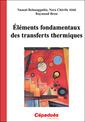 Couverture de l'ouvrage Eléments fondamentaux des transferts thermiques