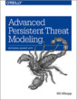Couverture de l'ouvrage Advanced Persistent Threat Modeling