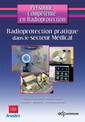 Couverture de l'ouvrage Radioprotection pratique dans le secteur médical : pour les sources scellées et non scellées