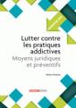 Couverture de l'ouvrage Lutter contre les pratiques addictives
