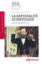 Couverture de l'ouvrage La rationalité scientifique aujourd'hui