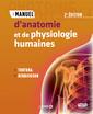 Couverture de l'ouvrage Manuel d'anatomie et de physiologie humaines (2° Éd.)