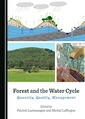 Couverture de l'ouvrage Forest and the Water Cycle