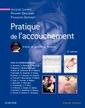 Couverture de l'ouvrage Pratique de l'accouchement (6° Éd.)