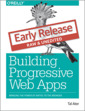 Couverture de l'ouvrage Building Progressive Web Apps