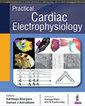 Couverture de l'ouvrage Practical Cardiac Electrophysiology