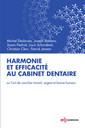 Couverture de l'ouvrage Harmonie et efficacité au cabinet dentaire
