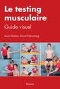 Couverture de l'ouvrage Le testing musculaire