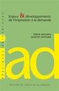 Couverture de l'ouvrage Enjeux & développements de l'impression à la demande