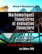 Couverture de l'ouvrage Mathématiques financières et évaluation financière. Corrigé des exercices