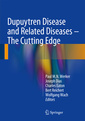 Couverture de l'ouvrage Dupuytren Disease and Related Diseases - The Cutting Edge