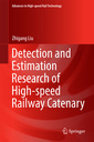 Couverture de l'ouvrage Detection and Estimation Research of High-speed Railway Catenary