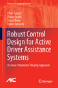 Couverture de l'ouvrage Robust Control Design for Active Driver Assistance Systems