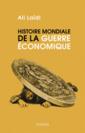 Couverture de l'ouvrage Histoire mondiale de la guerre économique