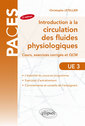 Couverture de l'ouvrage Introduction à la circulation des fluides physiologiques UE3