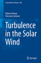 Couverture de l'ouvrage Turbulence in the Solar Wind