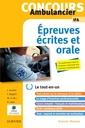 Couverture de l'ouvrage Concours ambulancier. Épreuves écrites et orales - Le tout-en-un