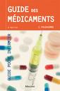 Couverture de l'ouvrage Guide des médicaments