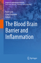 Couverture de l'ouvrage The Blood Brain Barrier and Inflammation