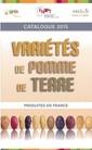 Couverture de l'ouvrage Variétés de pomme de terre produites en France, catalogue 2015