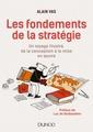 Couverture de l'ouvrage Les fondements de la stratégie