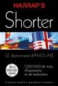Couverture de l'ouvrage Harrap's Shorter - le dictionnaire d'anglais (français-anglais et anglais-français)