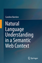 Couverture de l'ouvrage Natural Language Understanding in a Semantic Web Context