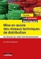 Couverture de l'ouvrage Mise en œuvre des réseaux techniques de distribution