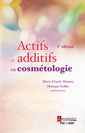 Couverture de l'ouvrage Actifs et additifs en cosmétologie, 3e éd. (retirage broché 2016)