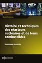 Couverture de l'ouvrage Histoire et techniques des réacteurs nucléaires et de leurs combustibles