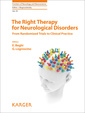 Couverture de l'ouvrage The Right Therapy for Neurological Disorders