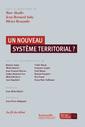 Couverture de l'ouvrage Un nouveau système territorial ?