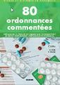 Couverture de l'ouvrage 80 ordonnances commentées (2° Éd.)