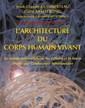 Couverture de l'ouvrage L'architecture du corps humain vivant