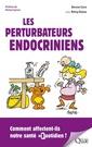 Couverture de l'ouvrage Les perturbateurs endocriniens