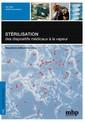 Couverture de l'ouvrage Stérilisation des dispositifs médicaux par la vapeur (2° Éd.)
