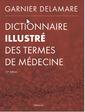Couverture de l'ouvrage Dictionnaire illustré des termes de médecine (32° Éd.)