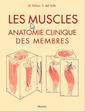 Couverture de l'ouvrage Les muscles - Anatomie clinique des membres