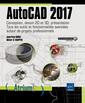 Couverture de l'ouvrage AutoCAD 2017. Conception, dessin 2D et 3D, présentation