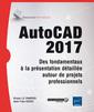 Couverture de l'ouvrage AutoCAD 2017 ntation detaillee autour de projets professionnels