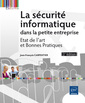 Couverture de l'ouvrage La sécurité informatique dans la petite entreprise (3° Éd.)