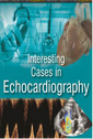 Couverture de l'ouvrage Interesting Cases in Echocardiography