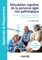 Couverture de l'ouvrage Stimulation cognitive de la personne âgée non pathologique