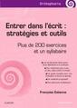 Couverture de l'ouvrage Entrer dans l'écrit : stratégies et outils