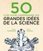 Couverture de l'ouvrage 50 clés pour comprendre les grandes idées de la science